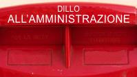 DILLO ALL'AMMINISTRAZIONE